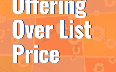 Mortgage Implications When Offering Over List Price